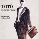 Totò. Principe clown